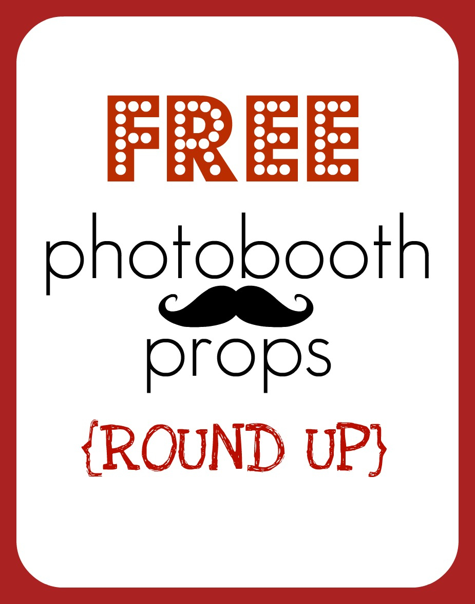Round Up} Free Printable Photobooth Props - Creative Juice - Free Printable 30Th Birthday Photo Booth Props