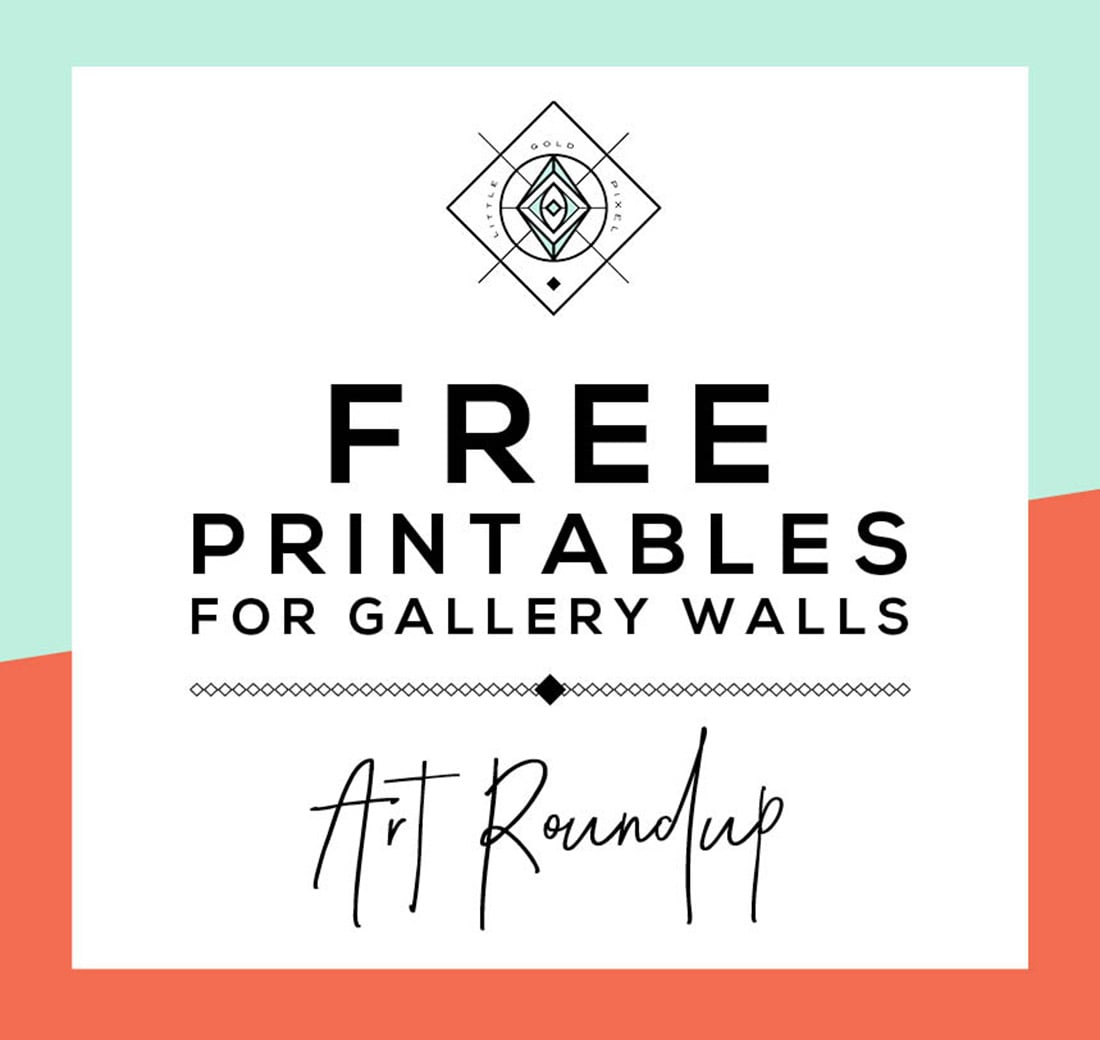 Roundup: Free Printables For Gallery Walls • Little Gold Pixel - Free Printable Art Pictures
