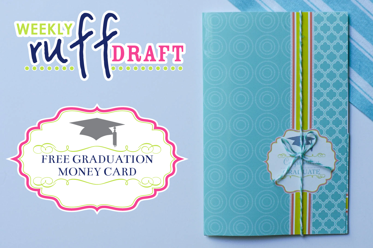 Ruff Draft: Free Printable Graduation Money Card - Anders Ruff - Free Printable Graduation Paper
