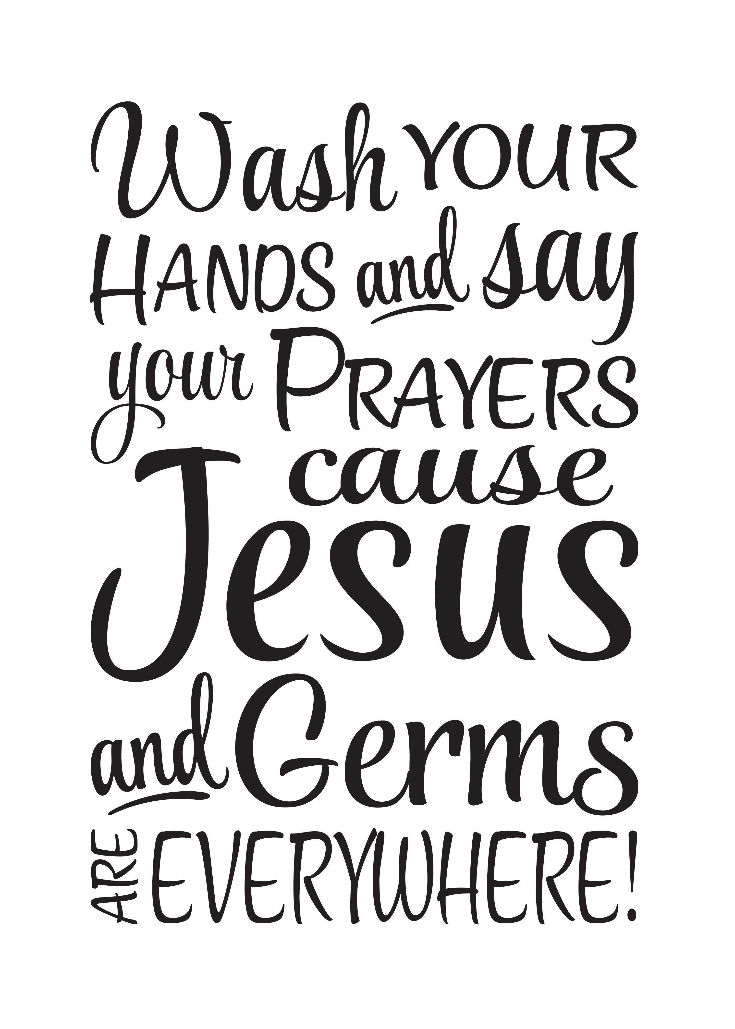Saying About Washing Your Hands And Saying Your Prayers | Wash Your - Wash Your Hands And Say Your Prayers Free Printable