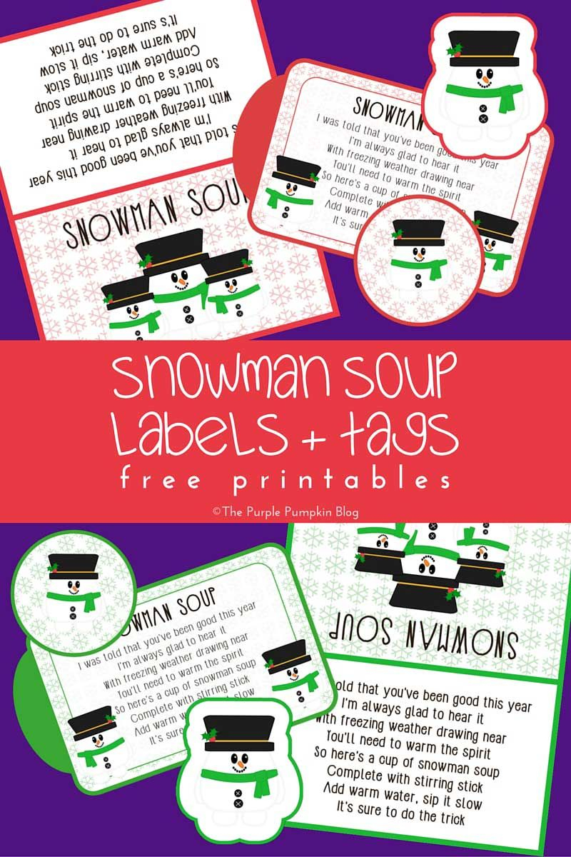 Snowman Soup Labels + Tags - Free Printables! This Set Has Labels - Snowman Soup Free Printable