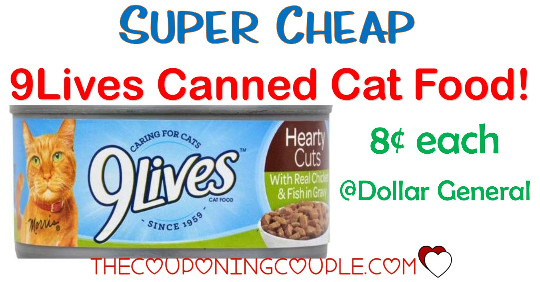 Super Cheap 9Lives Canned Cat Food @ Dollar General! $0.08 Per Can! - Free Printable 9 Lives Cat Food Coupons