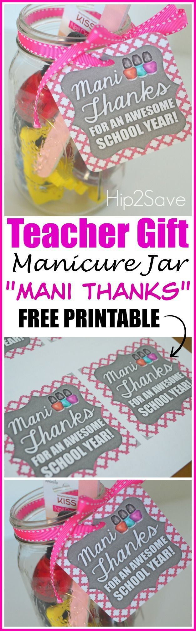 "Teacher Appreciation Gift Idea: ""mani Thanks"" Manicure Jar With Free - Printable Thangles Free"