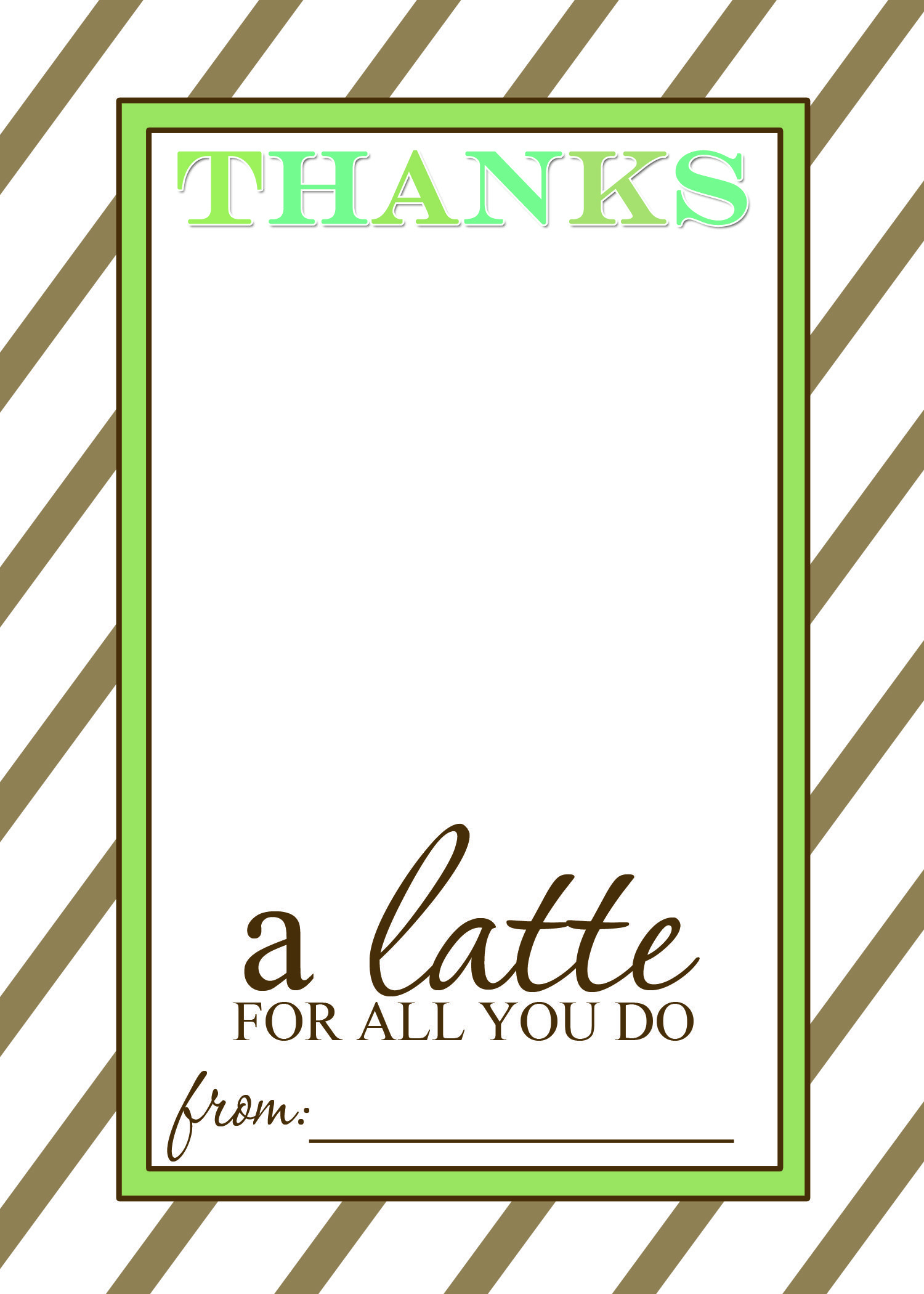 Teacher Appreciation Gift Idea - Thanks A Latte Free Printable Card - Thanks A Latte Free Printable