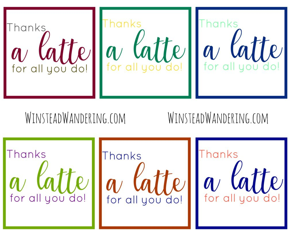 "Thanks A Latte For All You Do!"" Free Printable 