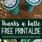 Thanks A Latte Printable   Starbucks Gift Card Tag   Free Starbucks Coupon Printable