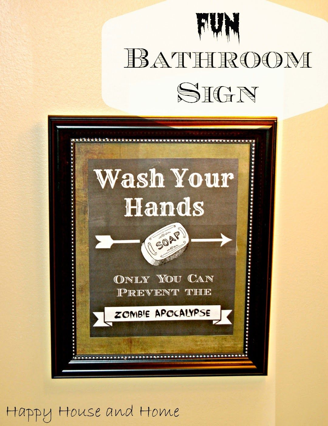This Free Printable Makes The Cutest Fun Bathroom Sign (Wash Your - Free Wash Your Hands Signs Printable