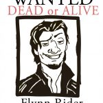 Wanted Flynn Rider Printable | Www.topsimages   Free Printable Flynn Rider Wanted Poster