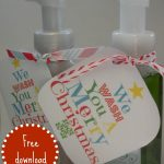 Why Soap Is The Only Present You Need This Christmas!   A Girl And A   We Wash You A Merry Christmas Free Printable