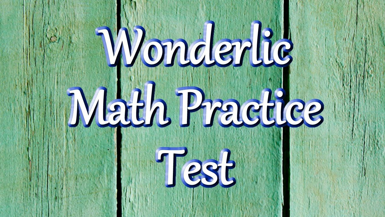 Wonderlic Test Questions - Math Practice Test | Wonderlic Test Study - Tabe Practice Test Free Printable