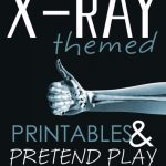 X Ray Themed Printables And Pretend Play Throughout Free Printable   Free Printable Animal X Rays